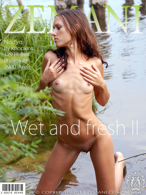 Wet and fresh II
